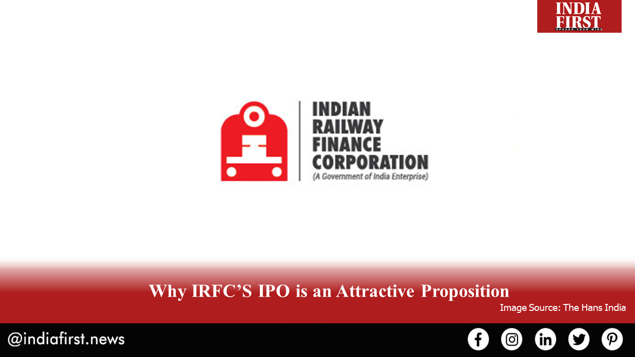 IRFC'S IPO - An Attractive Proposition