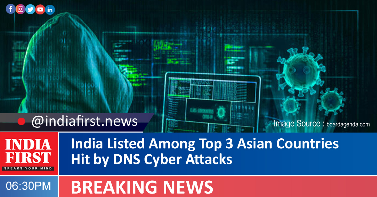 India Listed Among Top 3 Asian Countries Hit by DNS Cyber Attacks