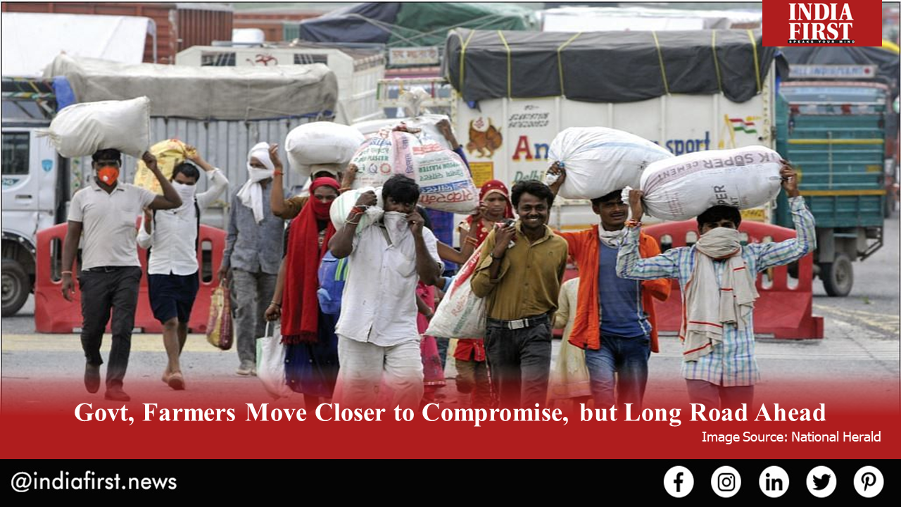 Govt, Farmers Move Closer to Compromise, but Long Road Ahead